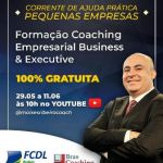 100 % Gratuito – Formação Coaching Empresarial e Busines & Executive